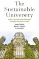 The sustainable university : green goals and new challenges for higher education leaders / James Martin, James E. Samels & associates.