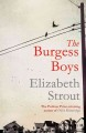 The Burgess boys / by Elizabeth Strout.
