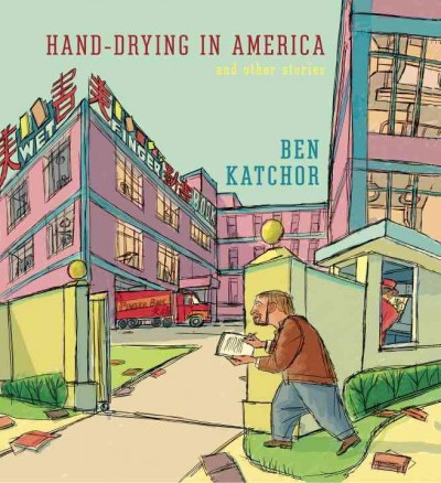 Hand Drying in America and Other Stories
