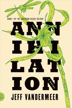 Annihilation, by Jeff VanderMeer