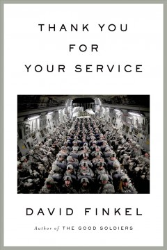 thank you for your service, by david finkel
