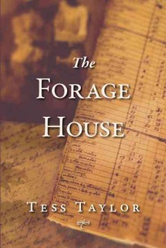 the forage house, by tess taylor