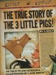 The True Story of the Three Little Pigs: By A. Wolf