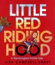 Little Red Riding Hood: A Newfangled Prairie Tale
