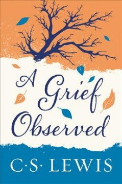 Catalog record for A grief observed