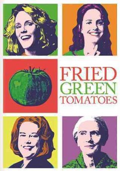 Catalog record for Fried green tomatoes