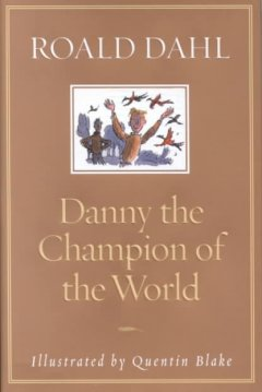 Catalog record for Danny, the champion of the world