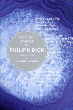 Catalog record for Selected stories of Philip K. Dick