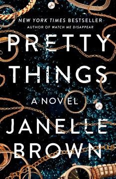Pretty things : a novel book cover