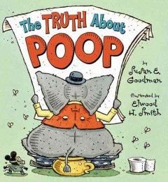 Catalog record for The truth about poop