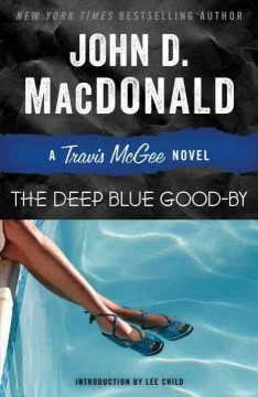 Catalog record for Deep blue good-by : a Travis McGee novel