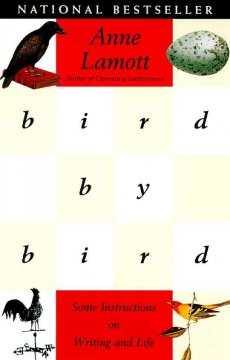 Catalog record for Bird by bird : some instructions on writing and life