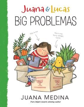 Catalog record for Juana & Lucas. Big problemas