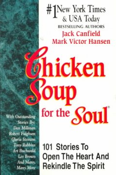 Catalog record for Chicken soup for the soul : 101 stories to open the heart & rekindle the spirit
