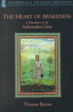 Catalog record for The heart of awareness : a translation of the Ashtavakra Gita