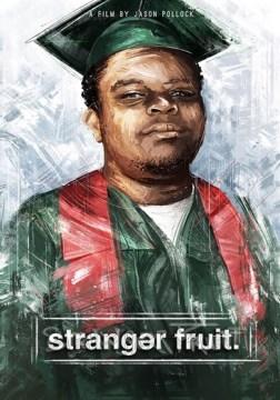 Catalog record for Stranger fruit