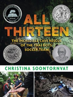 All Thirteen: The Incredible Cave Rescue of the Thai Boys' Soccer Team book cover