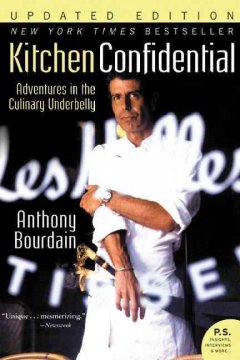Catalog record for Kitchen confidential : adventures in the culinary underbelly