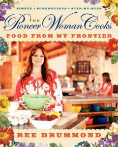 Catalog record for The pioneer woman cooks : food from my frontier