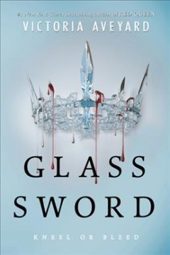 Catalog record for Glass sword : kneel or bleed