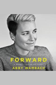 Catalog record for Forward : a memoir