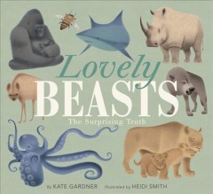 Catalog record for Lovely beasts : the surprising truth