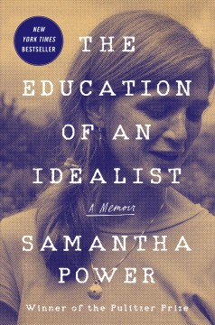 Catalog record for The education of an idealist : a memoir