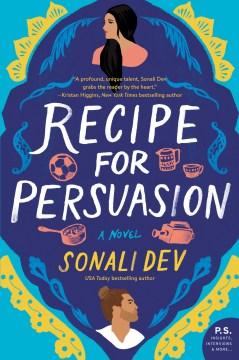 Recipe for persuasion : A Novel book cover