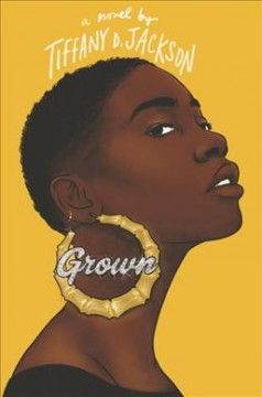 Catalog record for Grown : a novel