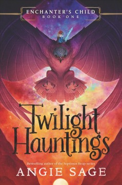 Twilight hauntings : Enchanter's Child Series book cover