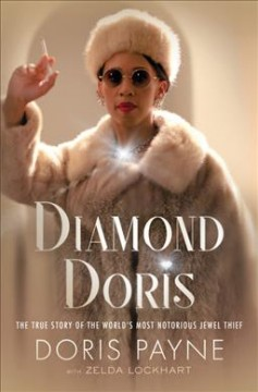 Catalog record for Diamond Doris : the true story of the world