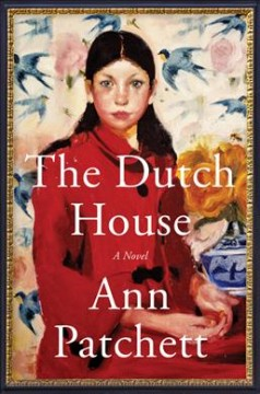 The Dutch house : a novel book cover