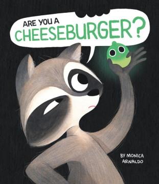Are You a Cheeseburger? book cover