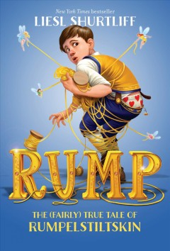 Rump : the true story of Rumpelstiltskin book cover