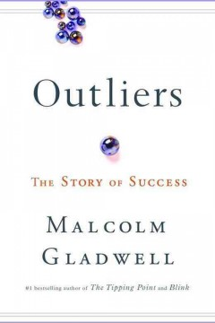 Catalog record for Outliers : the story of success