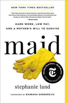 Catalog record for Maid : hard work, low pay, and a mother