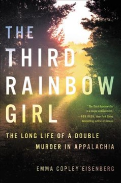 Catalog record for The third rainbow girl : the long life of a double murder in Appalachia
