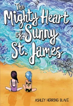 The mighty heart of Sunny St. James book cover