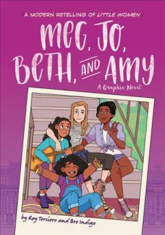 Catalog record for Meg, Jo, Beth, and Amy : a graphic novel