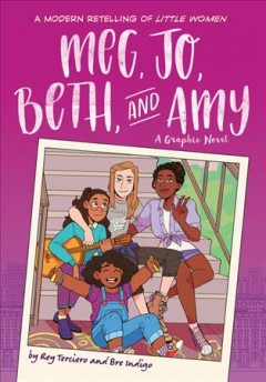 Catalog record for Meg, jo, beth, and amy: little women