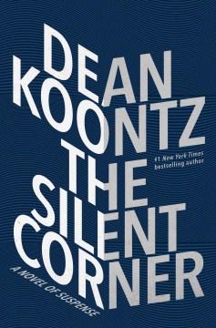 Catalog record for The silent corner : a novel of suspense