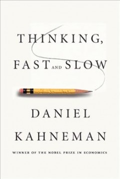 Catalog record for Thinking, fast and slow