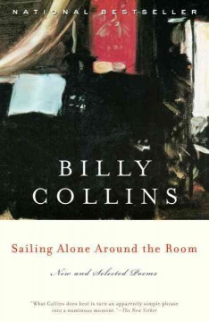 Catalog record for Sailing alone around the room : new and selected poems