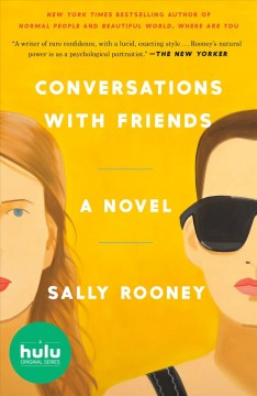 Catalog record for Conversations with friends : a novel