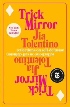 Catalog record for Trick mirror : reflections on self-delusion