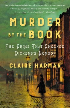 Catalog record for Murder by the book : the crime that shocked Dickens