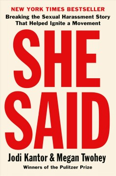 She said : breaking the sexual harassment story that helped ignite a movement book cover