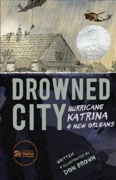 Catalog record for Drowned city : Hurricane Katrina & New Orleans