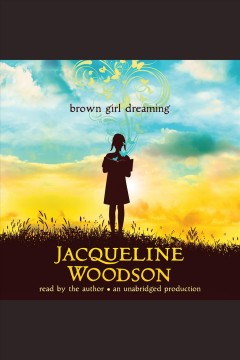 Catalog record for Brown girl dreaming