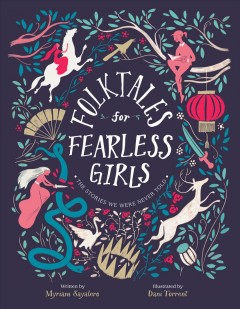Catalog record for Folktales for fearless girls : the stories we were never told